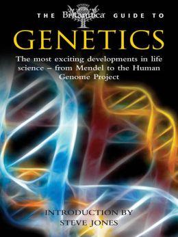 Britannica Guide to Genetics