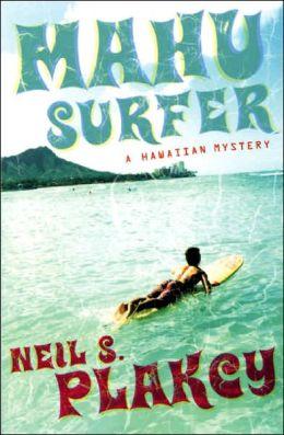 Mahu Surfer: A Hawaiian Mystery