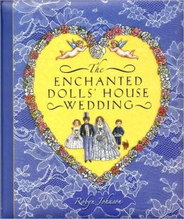 Enchanted Dolls' House Wedding