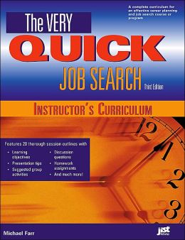The Very Quick Job Search Instructor's Curriculum, Third Edition