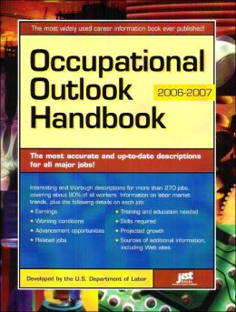 Occupational Outlook Handbook: 2006-2007