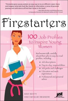 Firestarters: 100 Job Profiles to Inspire Young Women