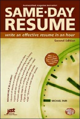 Same-Day Resume Second Edition: Write an Effective Resume in an Hour