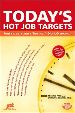 Today's Hot Job Targets: Find Careers and Cities with Big Job Growth