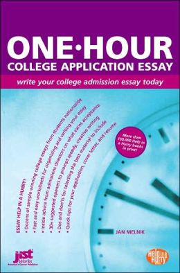 One-Hour College Application Essay: Write Your College Admission Essay Today