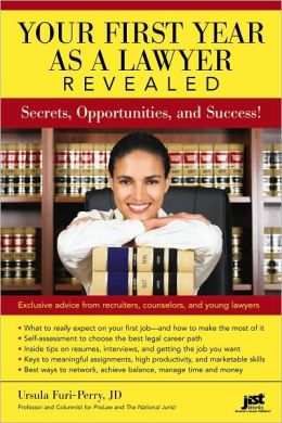 Your First Year as a Lawyer Revealed: Secrets, Opportunities, and Success!
