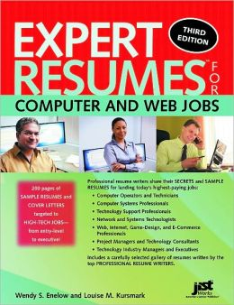 Expert Resumes for Computer and Web Jobs, Third Edition