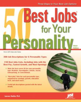 50 Best Jobs for Your Personality, Third Edition