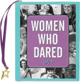 Women Who Dared Little Gift Book