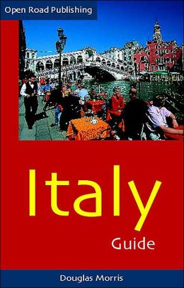 Italy Guide (Open Road Travel Guide Series)