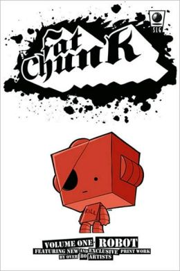 Fat Chunk, Volume 1: Robot
