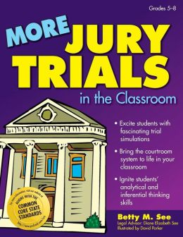 More Jury Trials in the Classroom