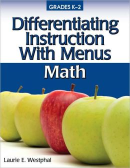 Differentiating Instruction With Menus K-2 - Math