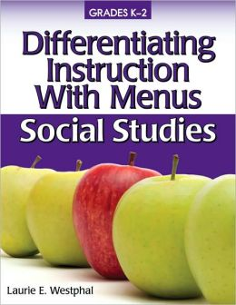 Differentiating Instruction With Menus K-2 - Social Studies