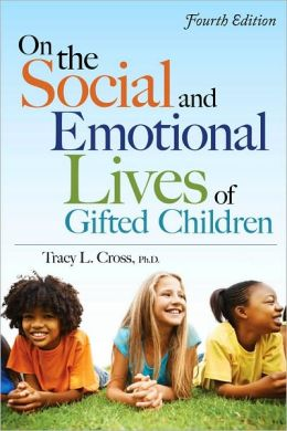 On the Social and Emotional Lives of Gifted Children, 4th ed., 4E