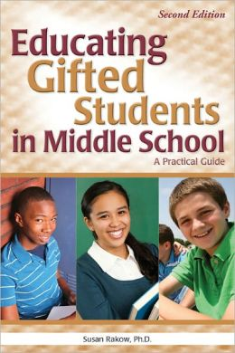 Educating Gifted Students in Middle School, 2E: A Practical Guide