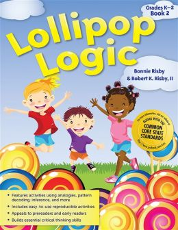 Lollipop Logic Book 2: Critical Thinking Activities