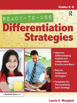 Ready-to-Use Differentiation Strategies (Grades 6-8)