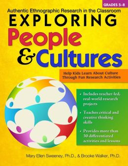 Exploring People and Cultures: Authentic Ethnographic Research in the Classroom