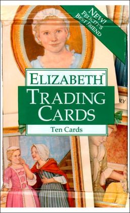 Elizabeth Trading Cards (American Girls Collection Series)