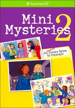 Mini Mysteries 2: 20 More Tricky Tricks to Untangle (American Girl Library Series)