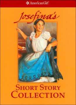 Josefina's Short Story Collection (American Girls Collection Series)