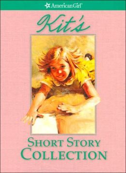 Kit's Short Story Collection (American Girls Collection Series)