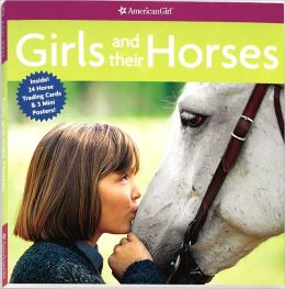 Girls and Their Horses (American Girl Library Series)