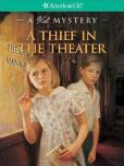 Book Cover Image. Title: A Thief in the Theater:  A Kit Mystery (American Girl Mysteries Series), Author: Sarah Masters Buckey