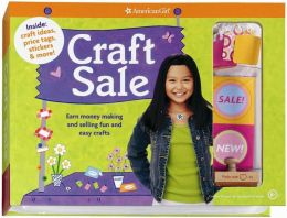 Craft Sale: Earn quick cash by making and selling the best creative crafts from American Girl magazine