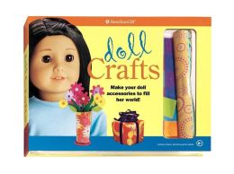 Doll Crafts: Make your doll accessories to fill her world!