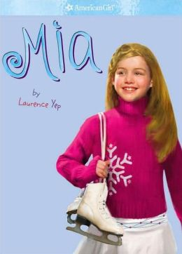Mia (American Girl of the Year Series)