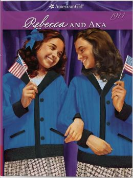 Rebecca and Ana (American Girl Collection Series: Rebecca #2)