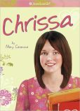 Book Cover Image. Title: Chrissa (American Girl Today Series), Author: Mary Casanova