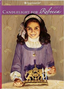 Candlelight for Rebecca (American Girl Collection Series: Rebecca #3)