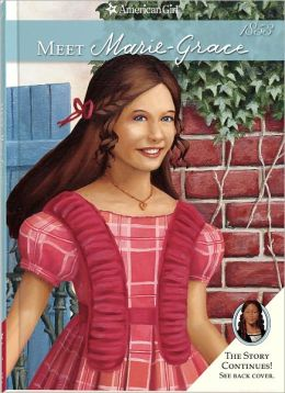 Meet Marie-Grace (American Girl Series)