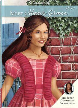 Meet Marie-Grace (American Girl Series)