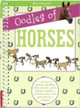 Book Cover Image. Title: Oodles of Horses:  A Collection of Posters, Doodles, Cards, Stencils, Crafts, Stickers, Frames--And Lots More--For Girls Who Love Horses!, Author: Trula Magruder