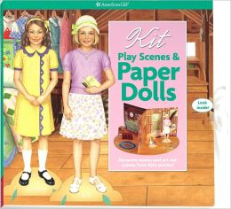 Kit Play Scenes & Paper Dolls: Decorate rooms and act out Scenes from Kit's Stories!