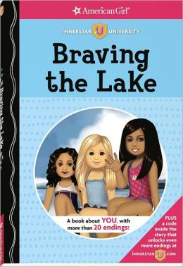 Braving the Lake (American Girl Innerstar University Series)