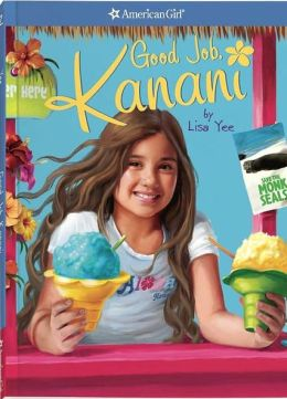 Good Job, Kanani (American Girl of the Year Series)