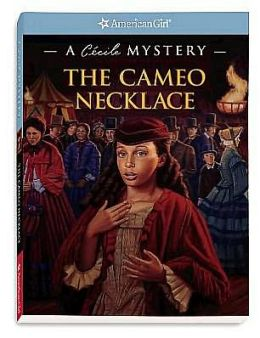 The Cameo Necklace: A Cécile Mystery