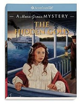 The Hidden Gold: A Marie-Grace Mystery