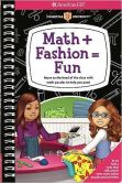 Book Cover Image. Title: Math + Fashion = Fun:  Move to the head of the class with math puzzles to help you pass!, Author: Aubre Andrus