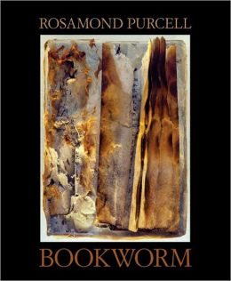 Bookworm: The Art of Rosamond Purcell