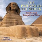 Pyramids & the Sphinx: Tombs and Temples of Giza