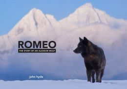 Romeo: The Adventures of an Alaskan Wolf