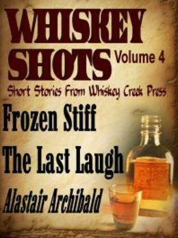Whiskey Shots Volume 4