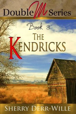 Double M: The Kendricks [Double M Series Book 2]