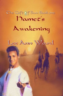 The Gift of Sun: Book One--Hamet's Awakening